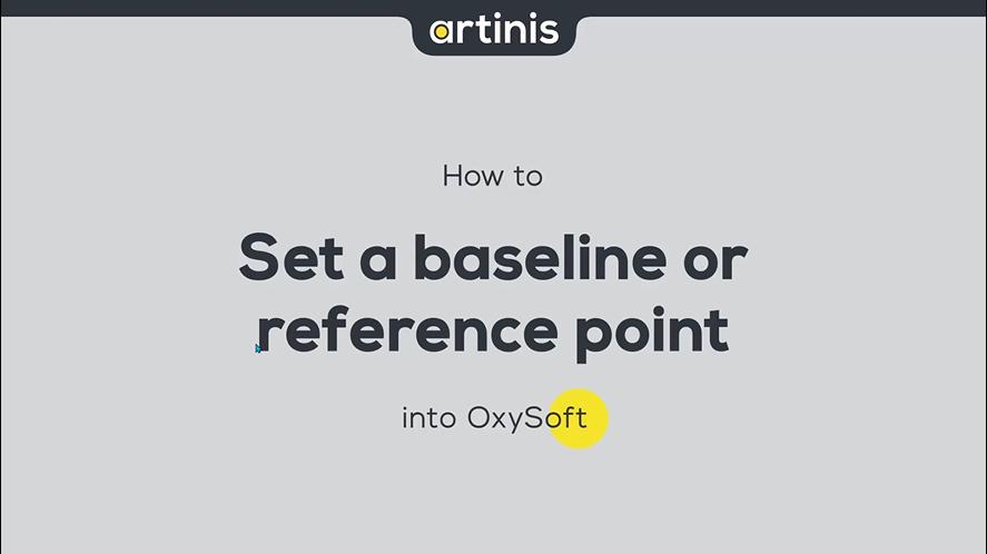 如何在OxySoft中设置基线或参考点